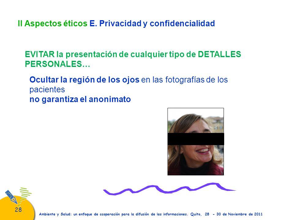 II Aspectos éticos E. Privacidad y confidencialidad