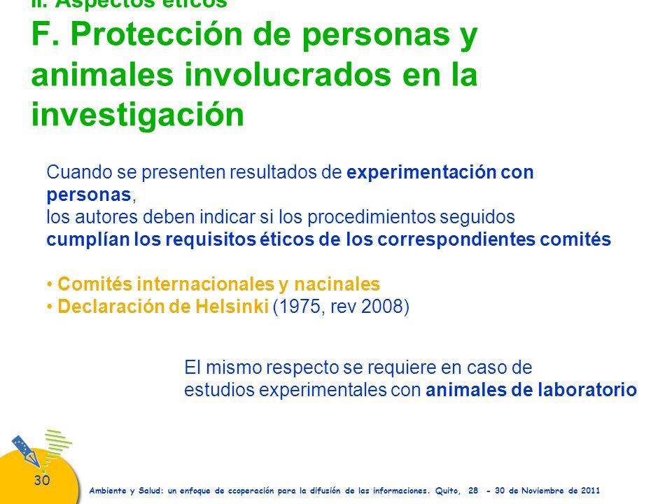 II. Aspectos éticos F. Protección de personas y animales involucrados en la investigación