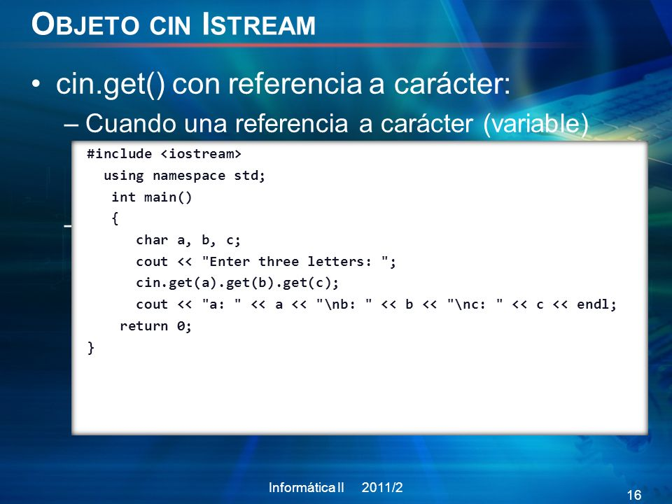Objeto cin Istream cin.get() con referencia a carácter: