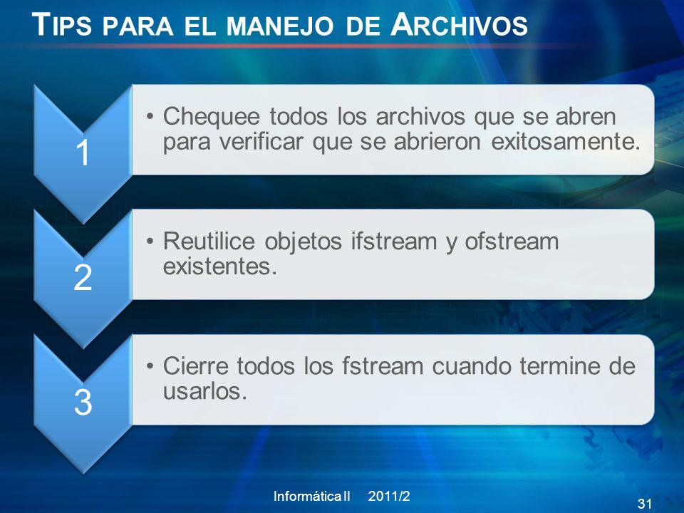 Tips para el manejo de Archivos