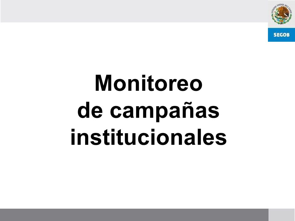 Monitoreo de campañas institucionales