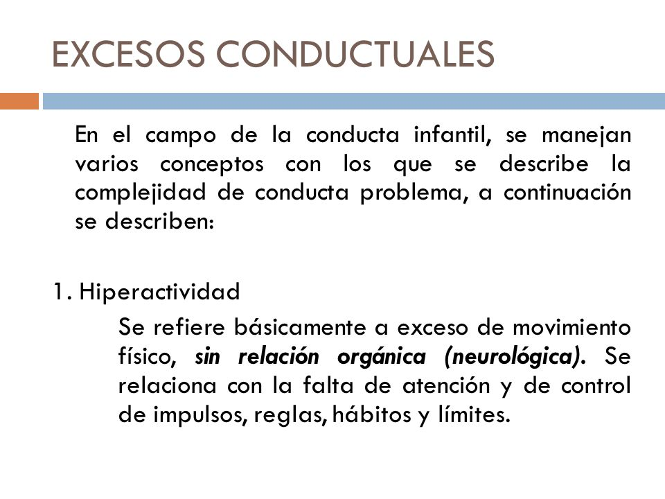 EXCESOS CONDUCTUALES