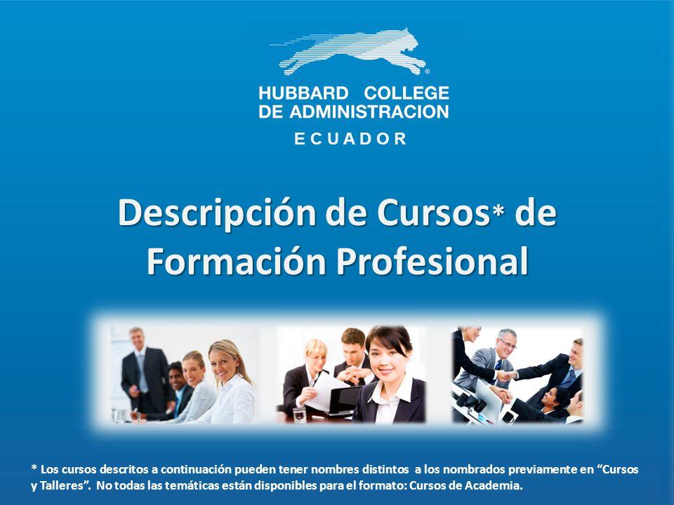 Descripción de Cursos* de Formación Profesional