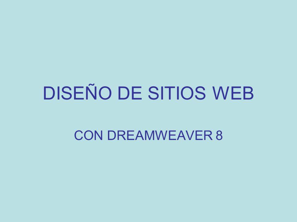DISEÑO DE SITIOS WEB CON DREAMWEAVER 8