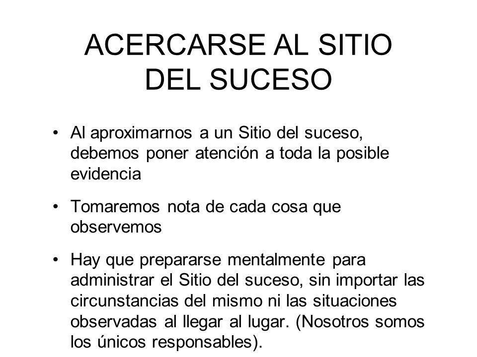 ACERCARSE AL SITIO DEL SUCESO