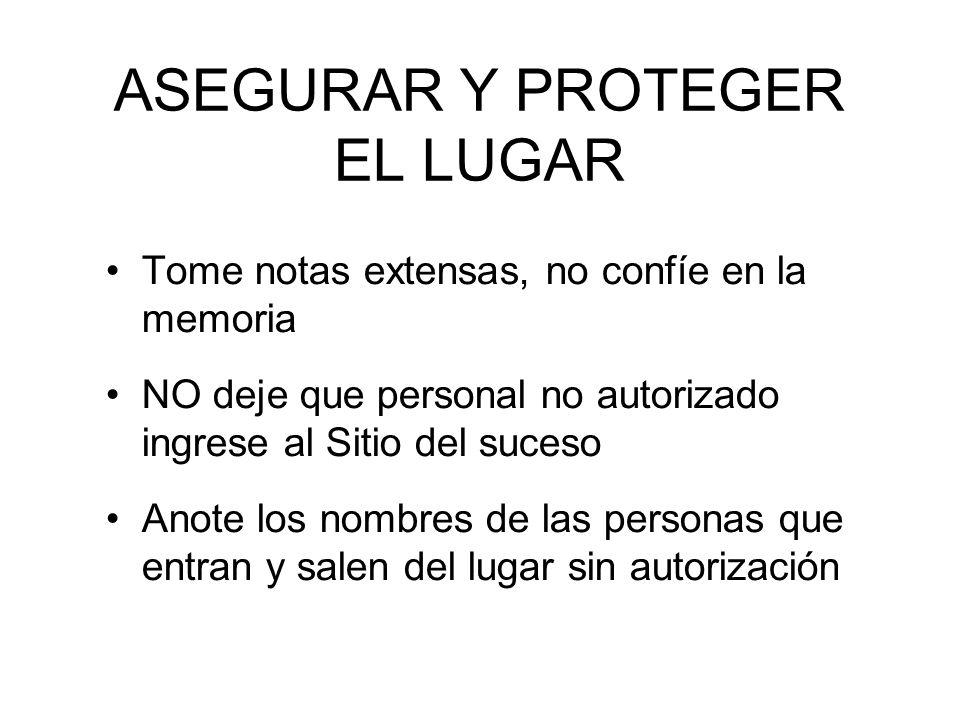 ASEGURAR Y PROTEGER EL LUGAR