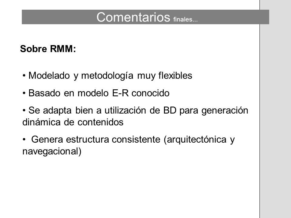 Comentarios finales... Sobre RMM: Modelado y metodología muy flexibles