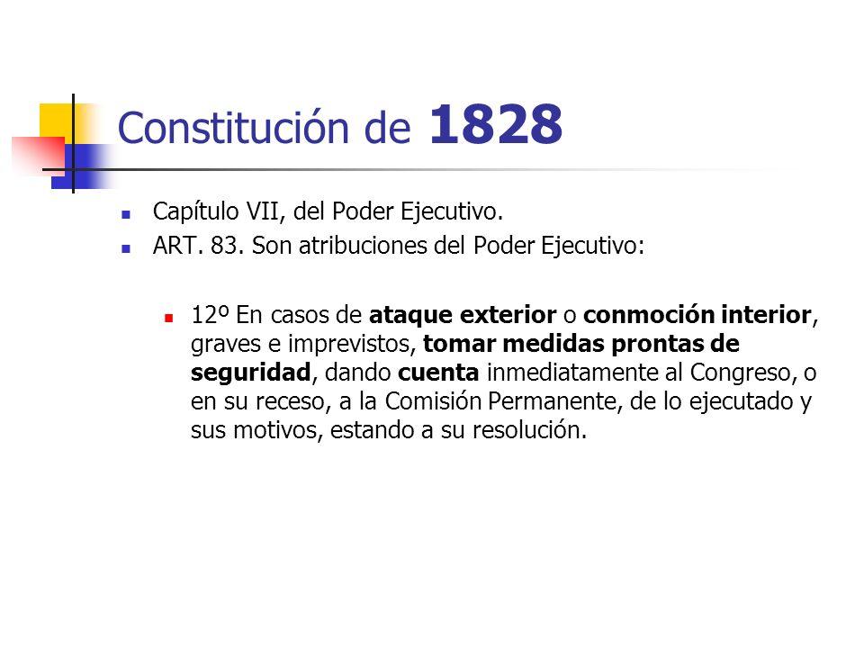 Constitución de 1828 Capítulo VII, del Poder Ejecutivo.