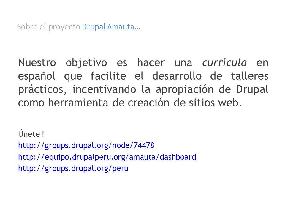 Sobre el proyecto Drupal Amauta…