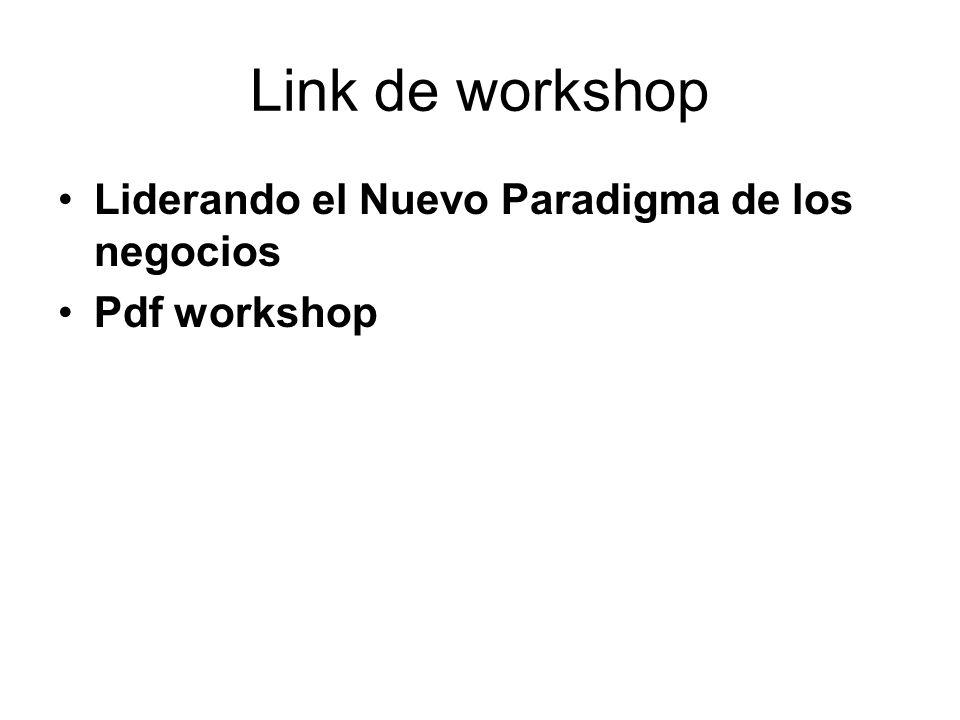 Link de workshop Liderando el Nuevo Paradigma de los negocios