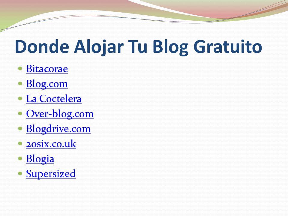 Donde Alojar Tu Blog Gratuito