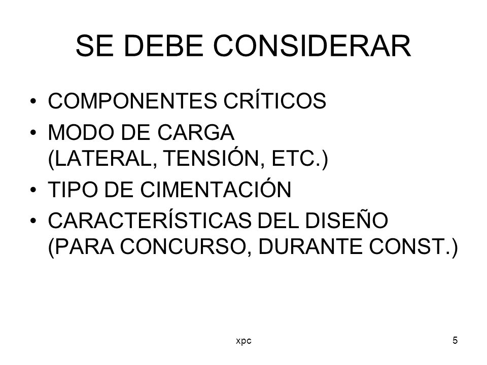 SE DEBE CONSIDERAR COMPONENTES CRÍTICOS