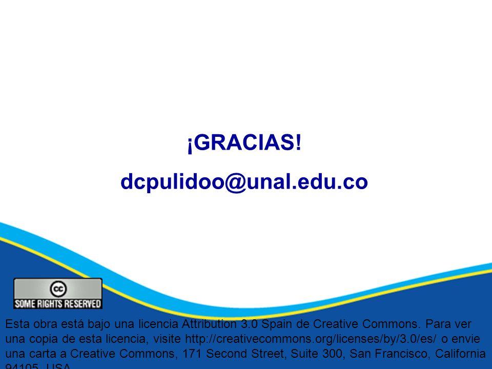 ¡GRACIAS! dcpulidoo@unal.edu.co