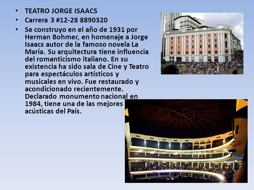 TEATRO JORGE ISAACS Carrera 3 #12-28 8890320.