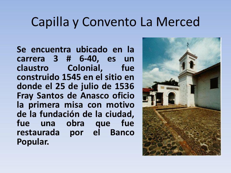 Capilla y Convento La Merced