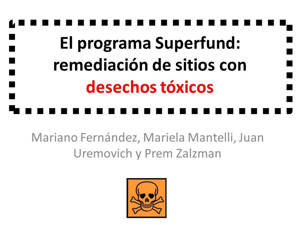 El programa Superfund: remediación de sitios con desechos tóxicos