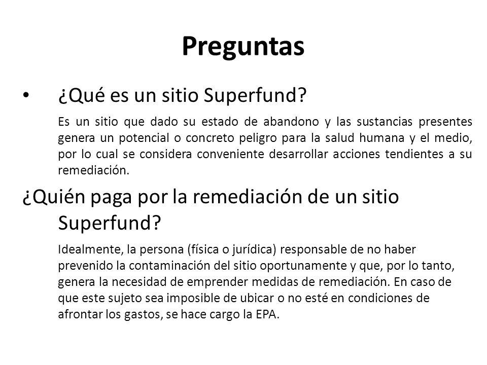 Preguntas ¿Qué es un sitio Superfund
