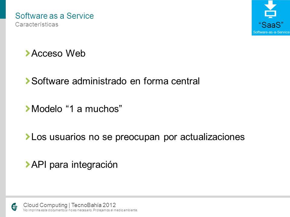 Software administrado en forma central Modelo 1 a muchos
