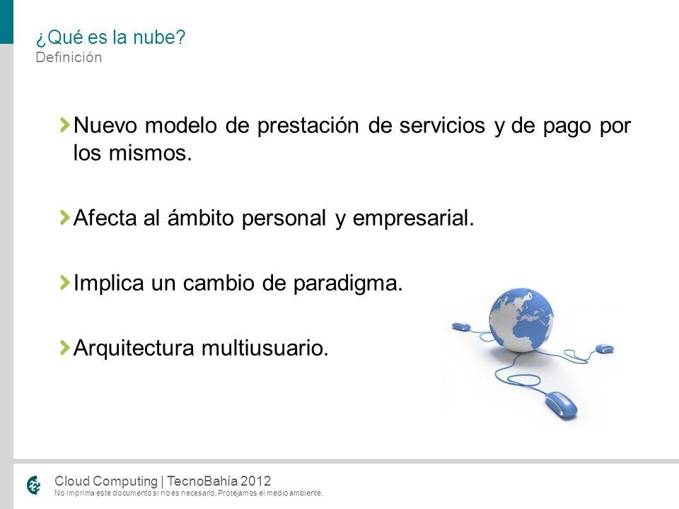 Nuevo modelo de prestación de servicios y de pago por los mismos.