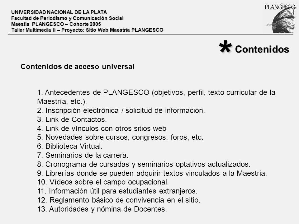 * Contenidos Contenidos de acceso universal