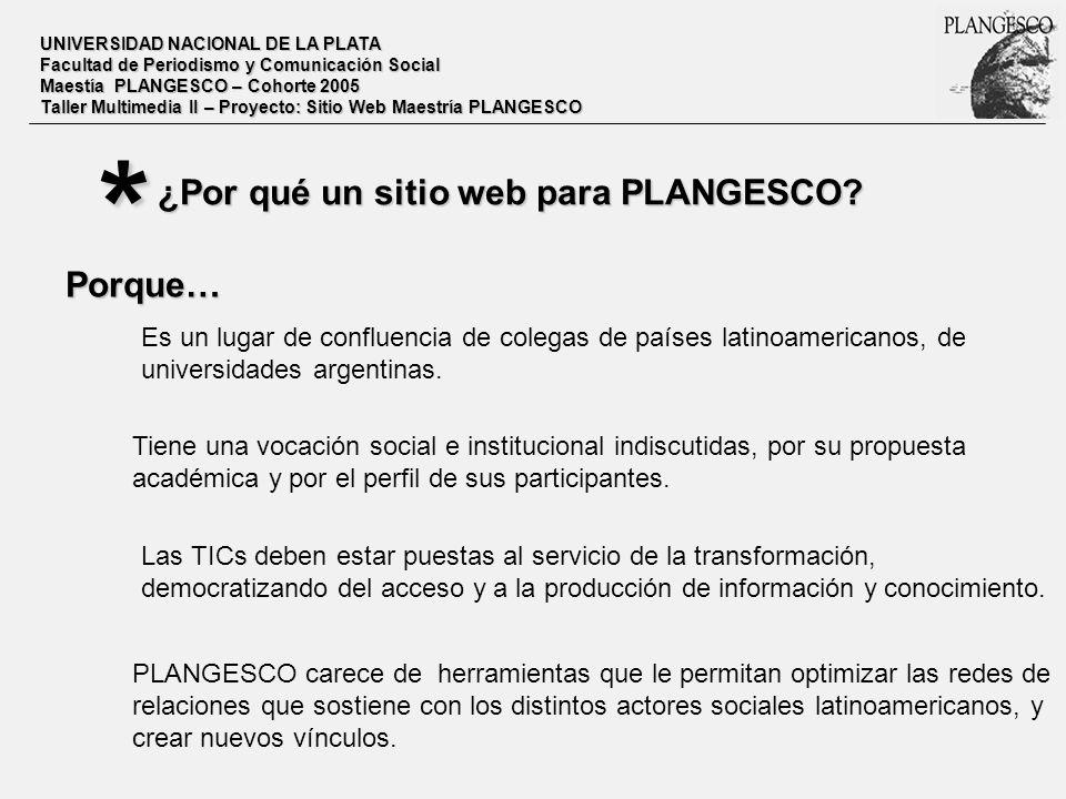 * ¿Por qué un sitio web para PLANGESCO Porque…