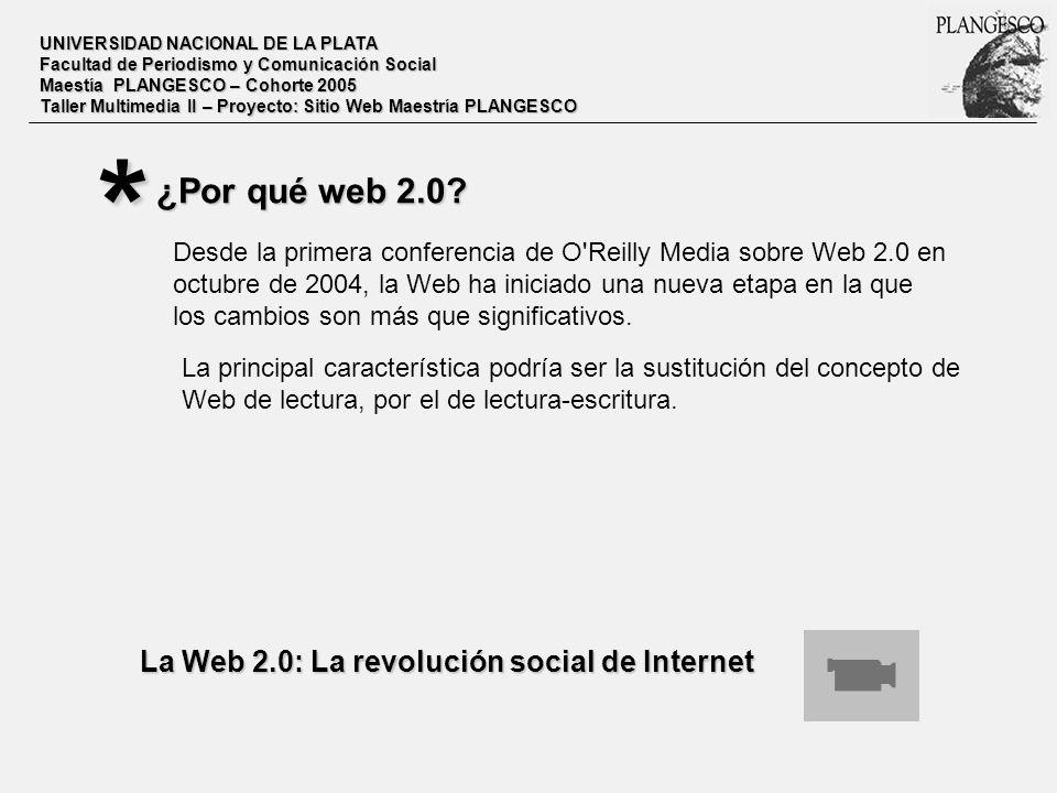 * ¿Por qué web 2.0 La Web 2.0: La revolución social de Internet