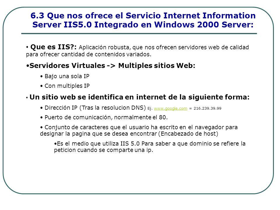 6. 3 Que nos ofrece el Servicio Internet Information Server IIS5