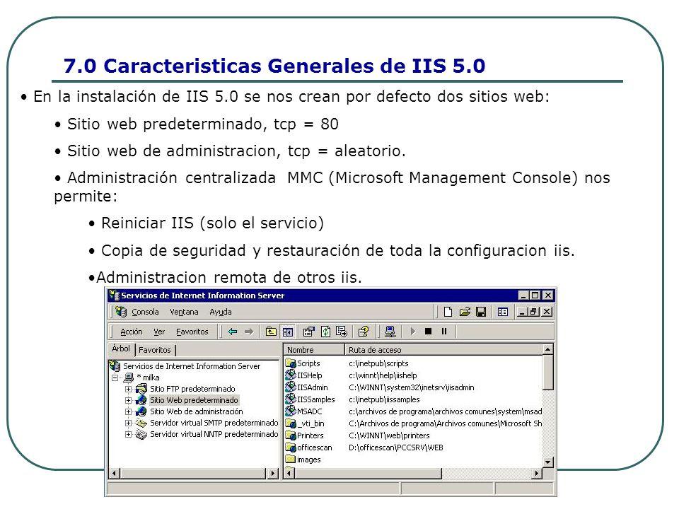 7.0 Caracteristicas Generales de IIS 5.0