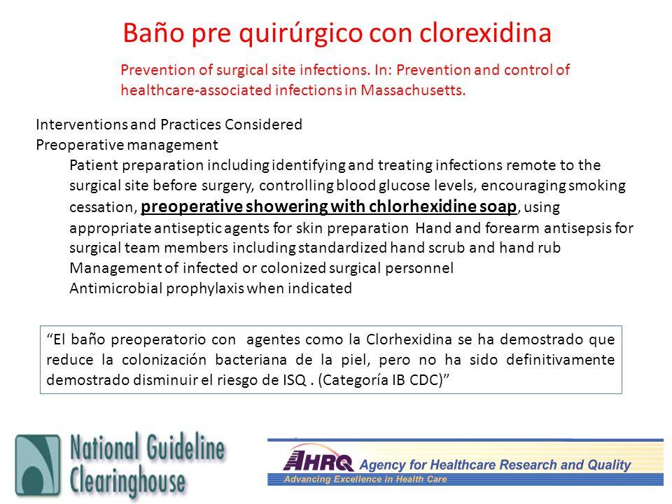 Baño pre quirúrgico con clorexidina