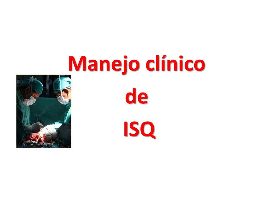 Manejo clínico de ISQ
