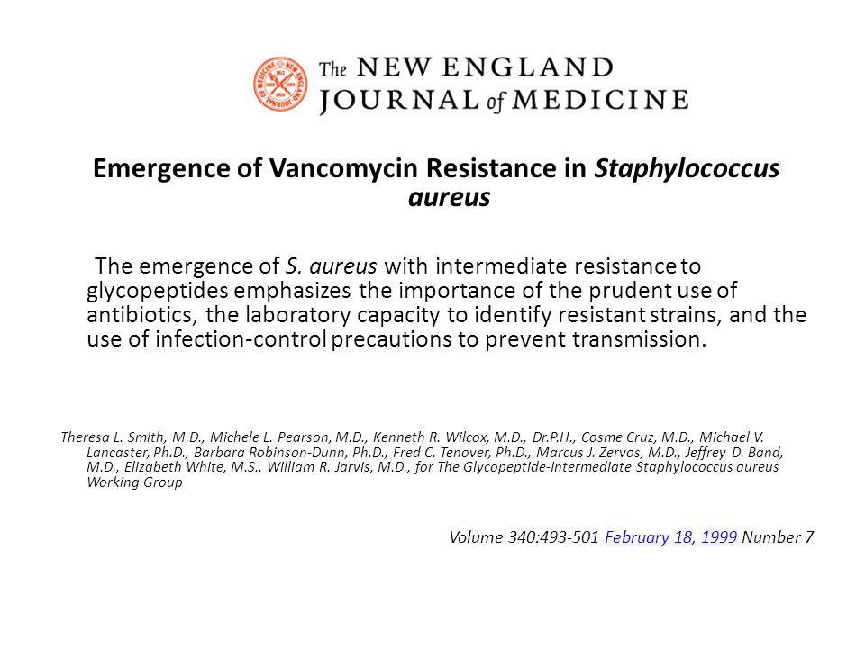 Emergence of Vancomycin Resistance in Staphylococcus aureus