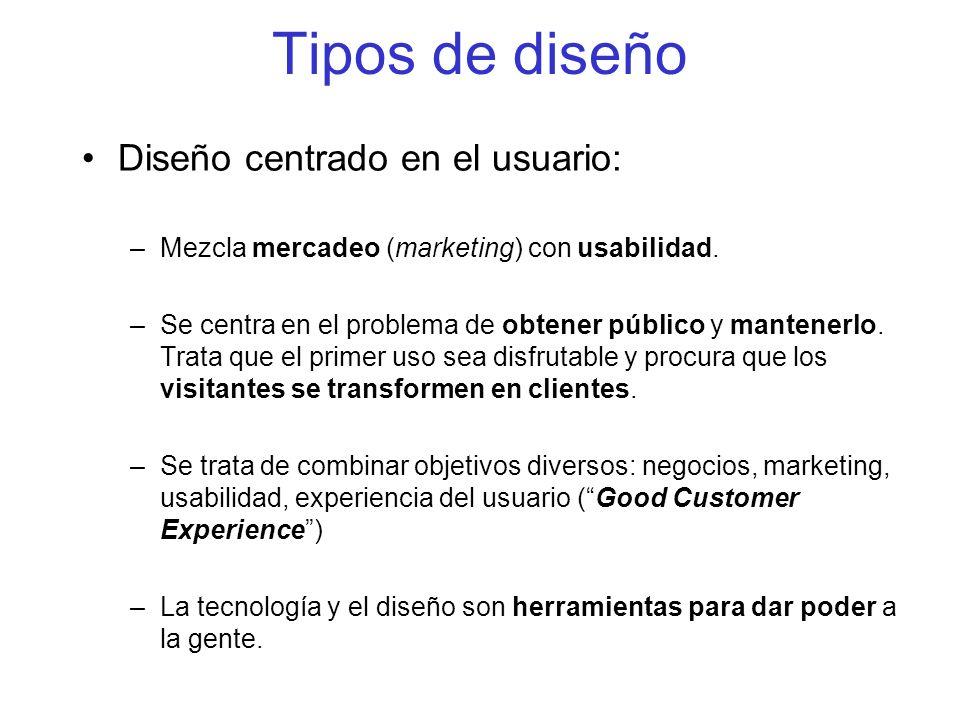 Tipos de diseño Diseño centrado en el usuario: