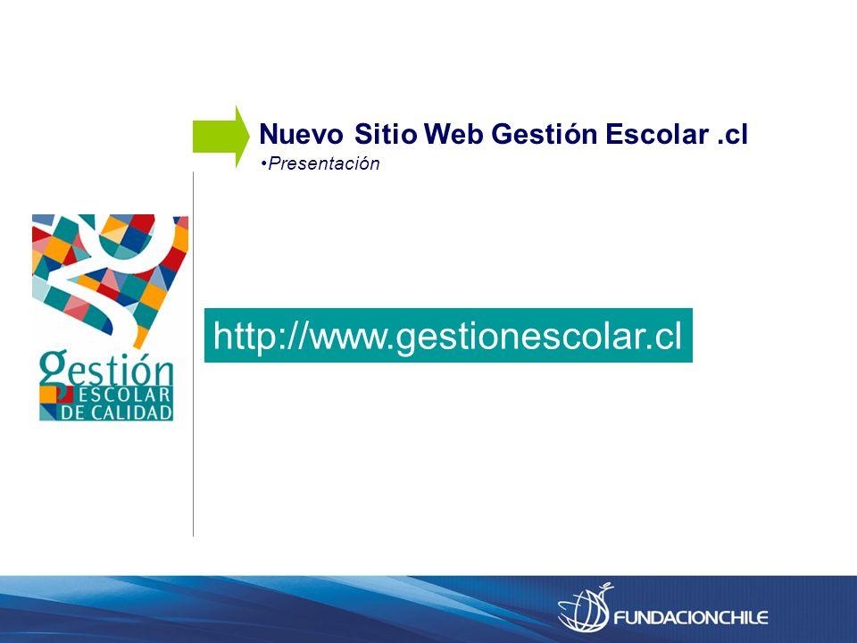 http://www.gestionescolar.cl Nuevo Sitio Web Gestión Escolar .cl