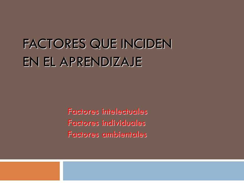 Factores que inciden en el aprendizaje