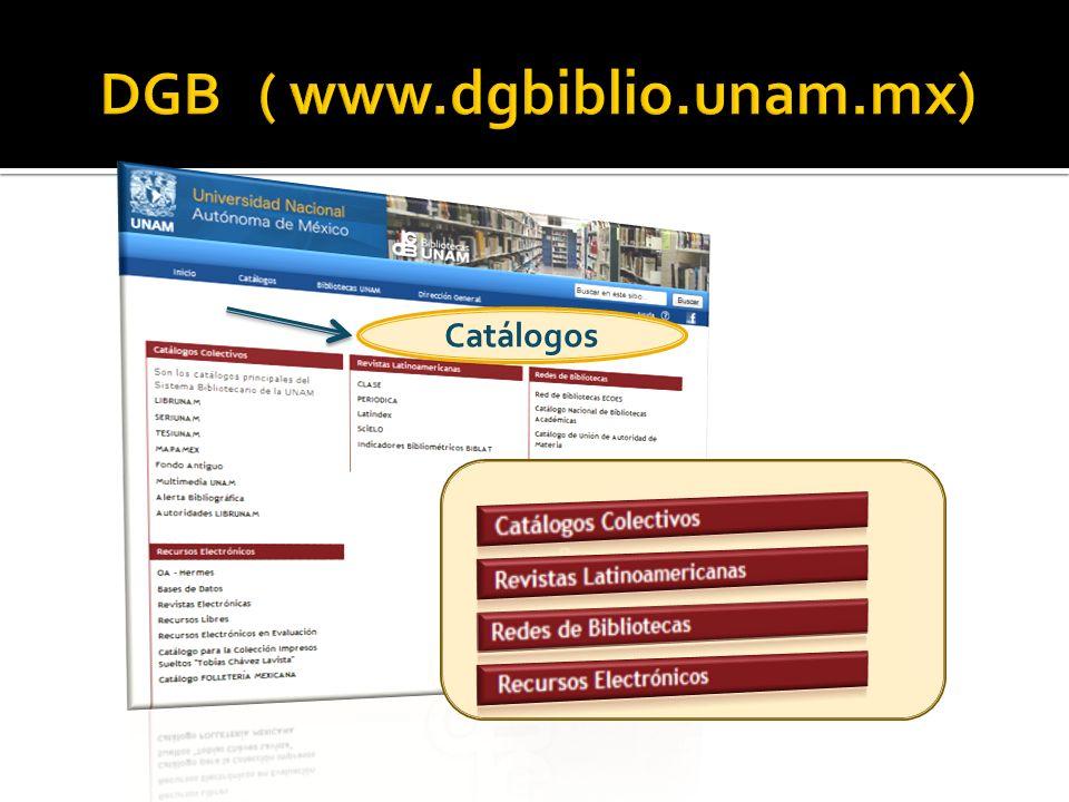 DGB ( www.dgbiblio.unam.mx)
