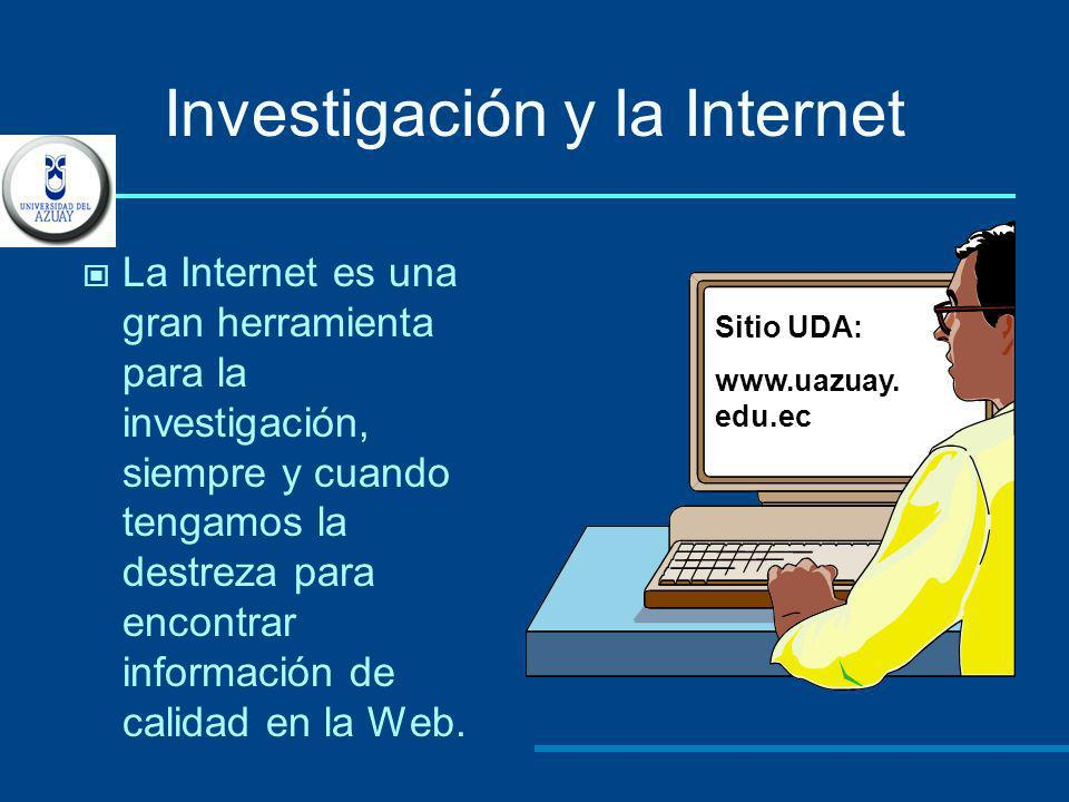 Investigación y la Internet