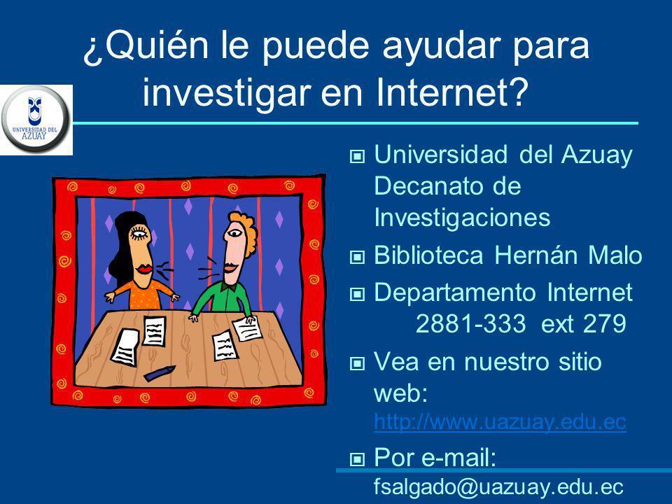 ¿Quién le puede ayudar para investigar en Internet
