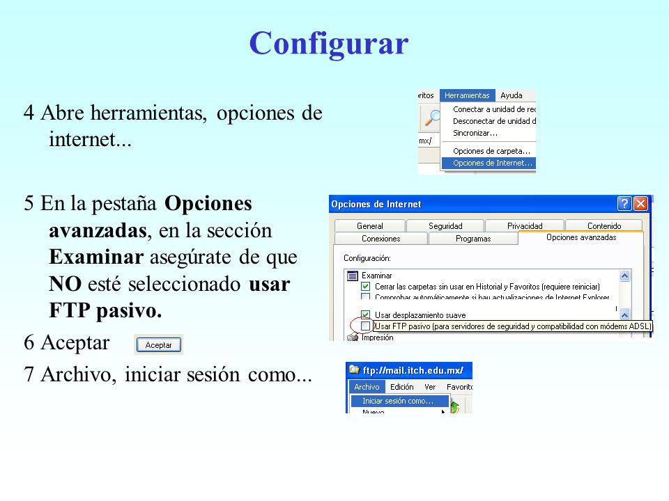 Configurar 4 Abre herramientas, opciones de internet...