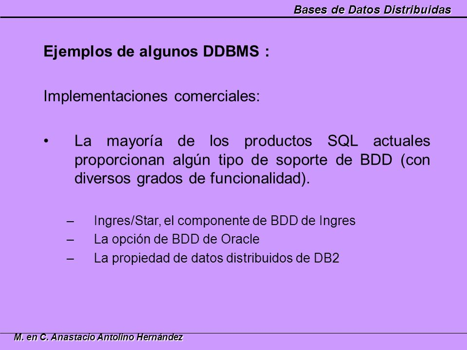 Ejemplos de algunos DDBMS : Implementaciones comerciales: