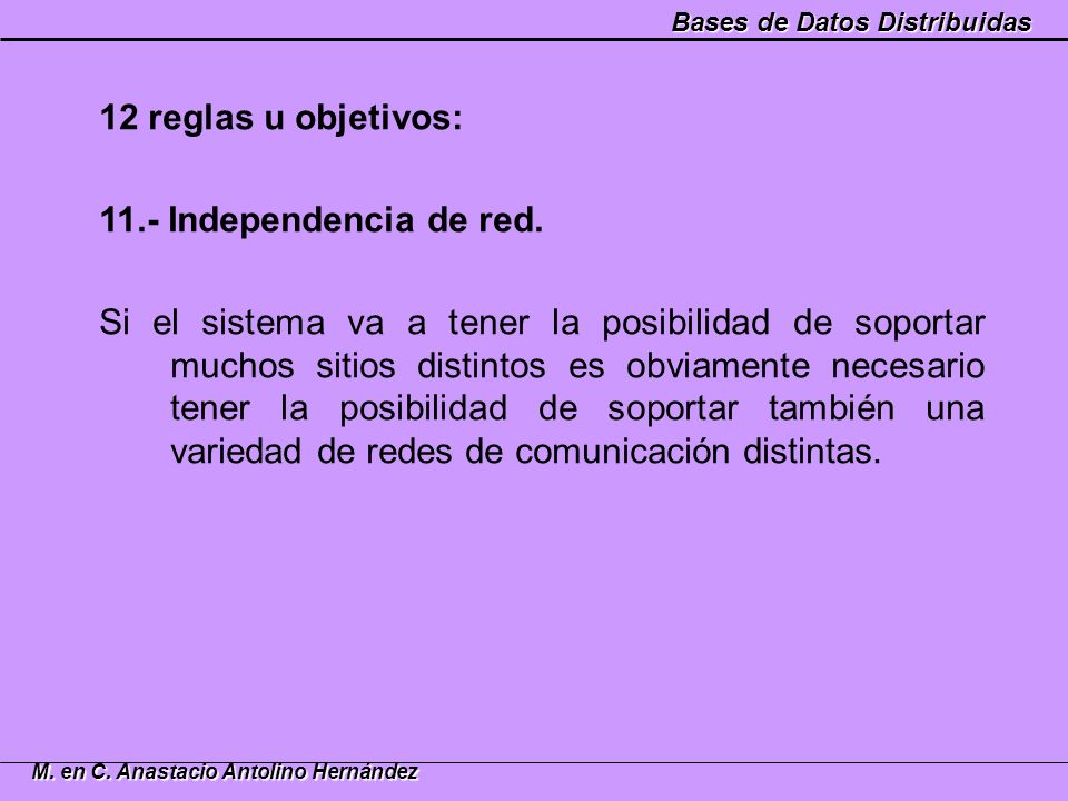 12 reglas u objetivos: 11.- Independencia de red.