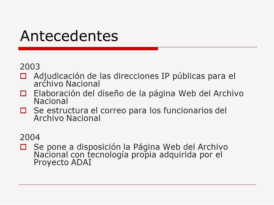 Antecedentes 2003. Adjudicación de las direcciones IP públicas para el archivo Nacional.