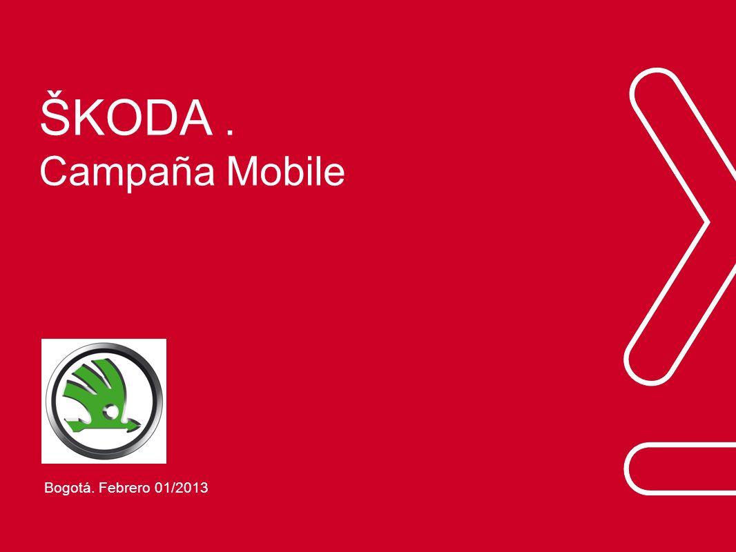 ŠKODA . Campaña Mobile Bogotá. Febrero 01/2013