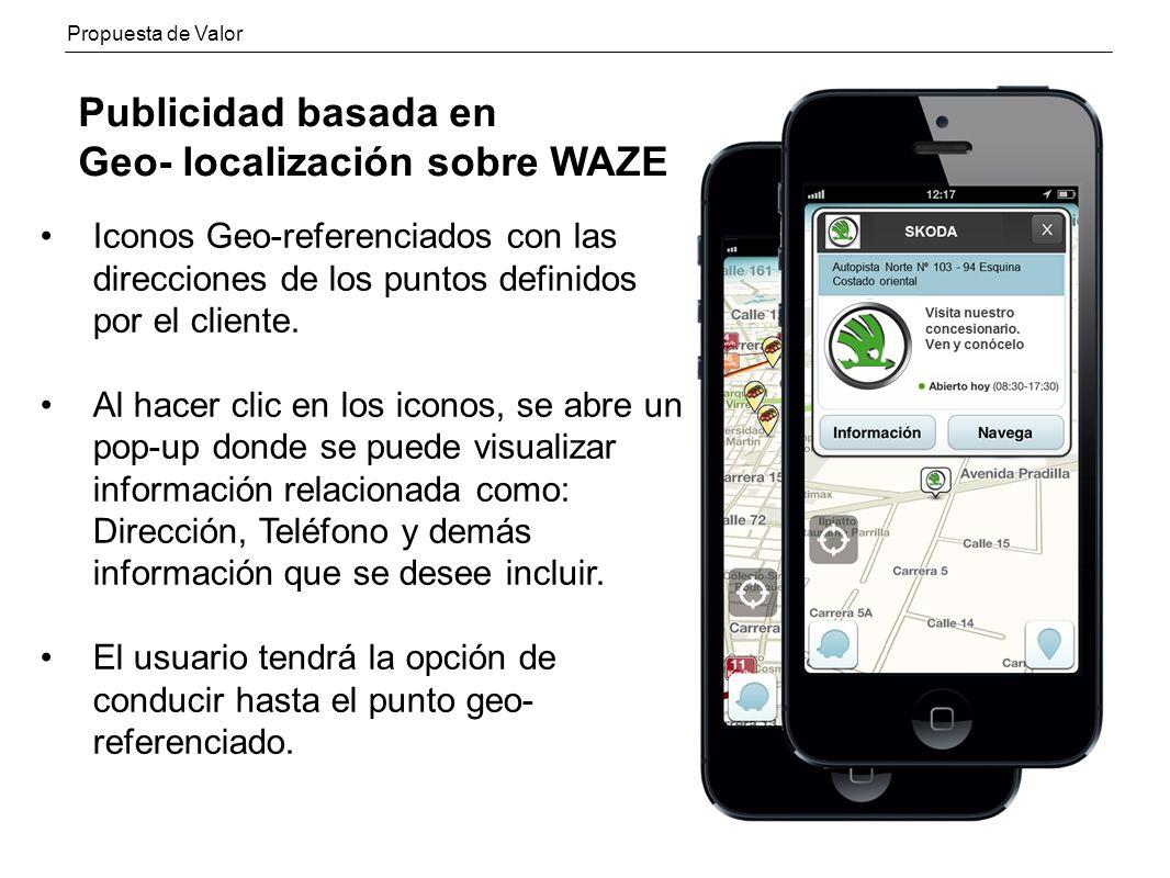 Publicidad basada en Geo- localización sobre WAZE