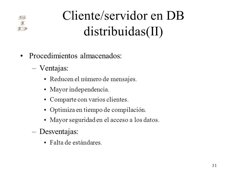 Cliente/servidor en DB distribuidas(II)