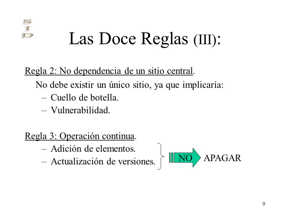 Las Doce Reglas (III): Regla 2: No dependencia de un sitio central.