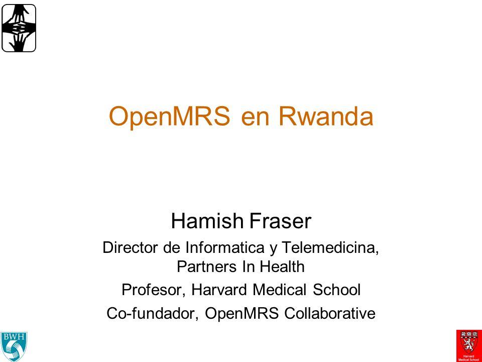 OpenMRS en Rwanda Hamish Fraser
