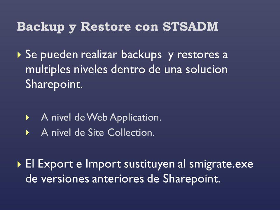 Backup y Restore con STSADM