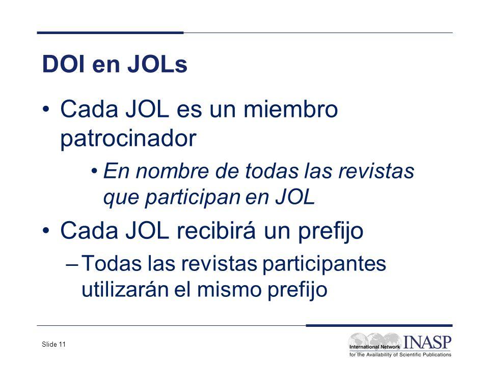 Cada JOL es un miembro patrocinador