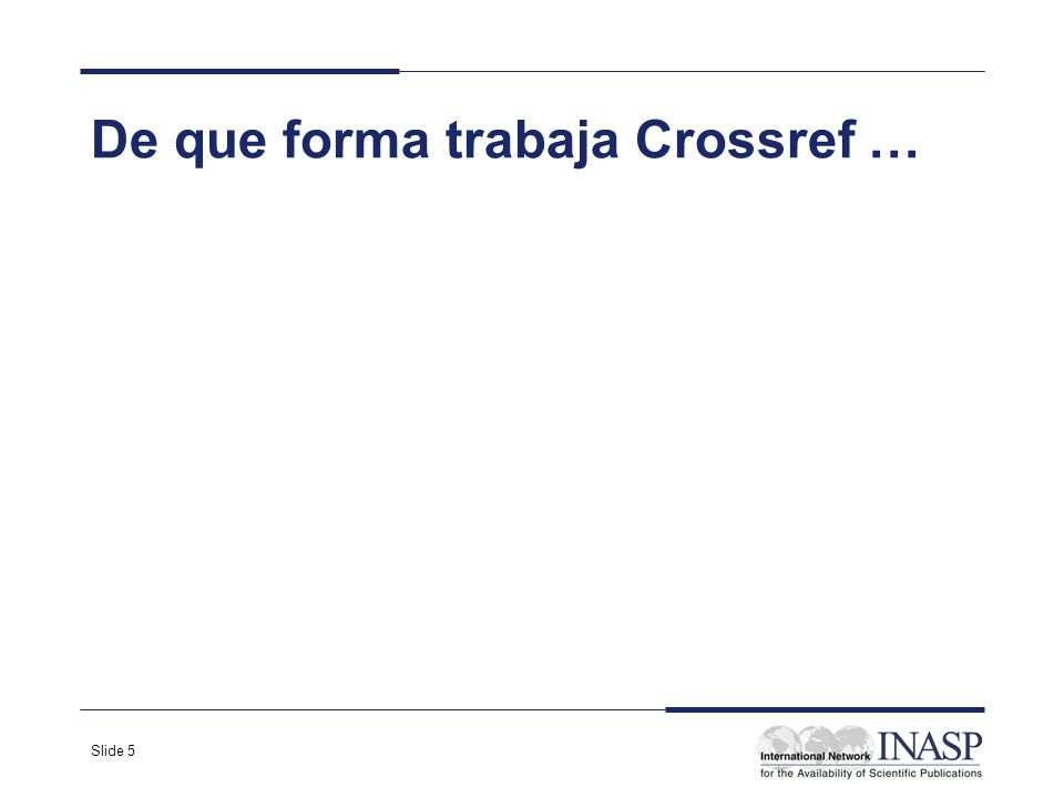 De que forma trabaja Crossref …