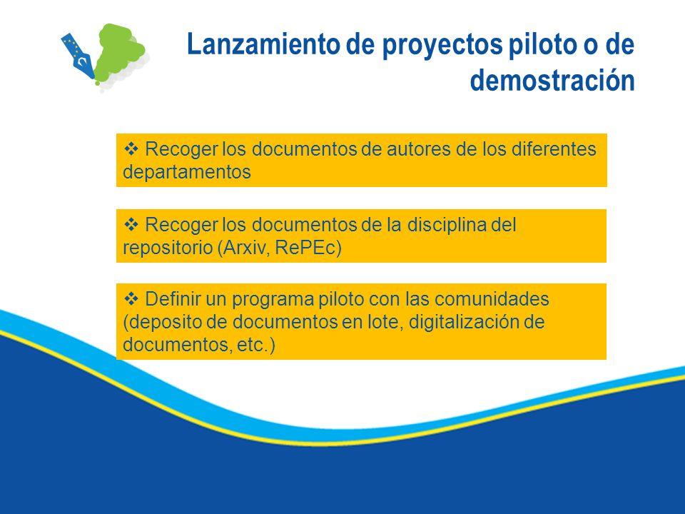 Lanzamiento de proyectos piloto o de demostración